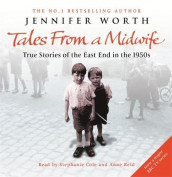 Tales from a midwife - true stories of the east end in the 1950s av Jennifer Worth (Annet bokformat)