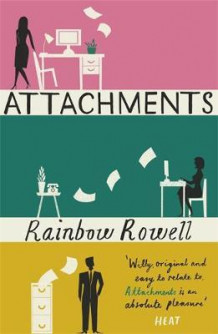 Attachments av Rainbow Rowell (Heftet)