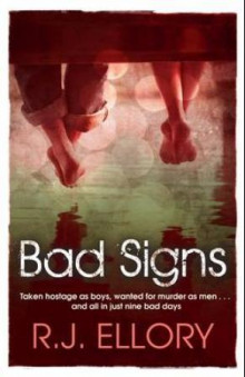 Bad signs av R.J. Ellory (Heftet)
