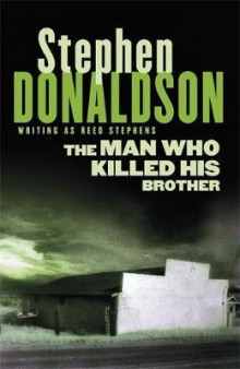 The man who killed his brother av Stephen Donaldson (Heftet)