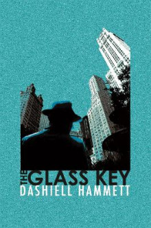 The Glass Key av Dashiell Hammett (Heftet)