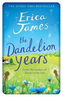 The dandelion years av Erica James (Heftet)