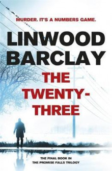 The twenty-three av Linwood Barclay (Heftet)