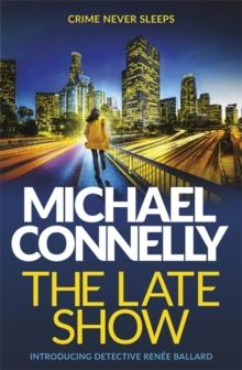 The late show av Michael Connelly (Heftet)