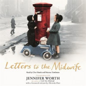 Letters to the Midwife av Jennifer Worth (Lydbok-CD)