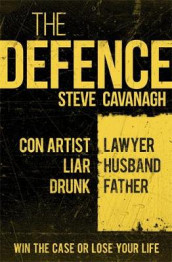 The Defence av Steve Cavanagh (Heftet)