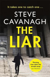 The Liar av Steve Cavanagh (Heftet)