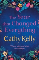 The Year That Changed Everything av Cathy Kelly (Heftet)