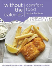 Comfort Food Without the Calories av Justine Pattison (Heftet)