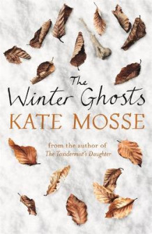 The Winter Ghosts av Kate Mosse (Heftet)