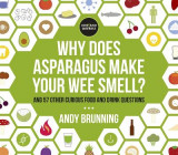 Omslag - Why Does Asparagus Make Your Wee Smell?