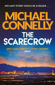 The Scarecrow av Michael Connelly (Heftet)