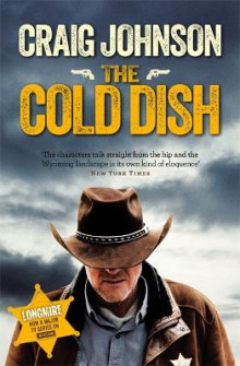 The Cold Dish av Craig Johnson (Heftet)