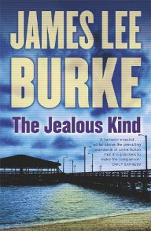 The Jealous Kind av James Lee Burke (Heftet)