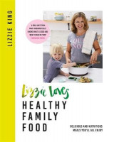 Omslag - Lizzie Loves Healthy Family Food