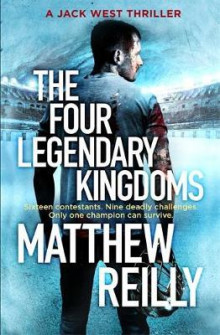 The four legendary kingdomes av Matthew Reilly (Heftet)