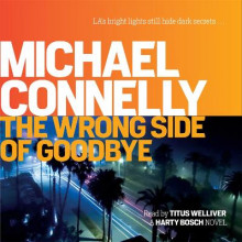 The Wrong Side of Goodbye av Michael Connelly (Lydbok-CD)