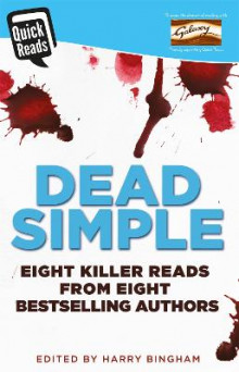 Dead Simple av Harry Bingham, Mark Billingham, Angela Marsons, Jane Casey, James Oswald, Antonia Hodgson, Claire Mackintosh og C. L. Taylor (Heftet)