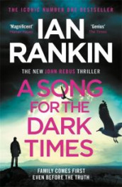 A song for the dark times av Ian Rankin (Heftet)