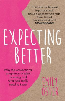 Expecting Better av Emily Oster (Heftet)