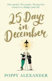 25 Days in December av Poppy Alexander (Heftet)
