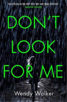 Don't Look For Me av Wendy Walker (Heftet)