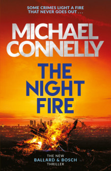 The night fire av Michael Connelly (Heftet)