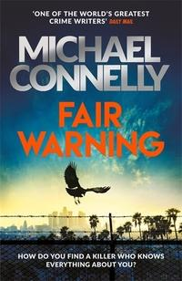 Fair Warning av Michael Connelly (Innbundet)