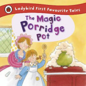 The Magic Porridge Pot: Ladybird First Favourite Tales av Alan Macdonald (Innbundet)