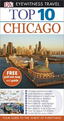 DK Eyewitness Top 10 Travel Guide: Chicago av Elisa Kronish, Elaine Glusac og Roberta Sotonoff (Heftet)