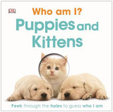 Omslag - Who am I? Puppies and Kittens