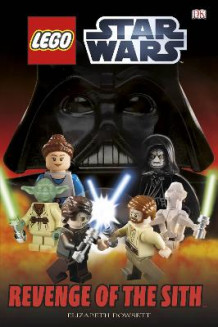 LEGO Star Wars Revenge of the Sith av DK (Innbundet)