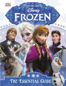 Disney Frozen the Essential Guide av DK (Innbundet)
