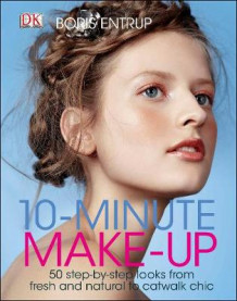 10 Minute Make-up av Boris Entrup (Innbundet)