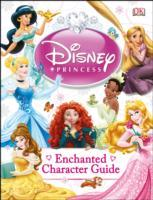 Disney Princess Enchanted Character Guide av DK (Innbundet)