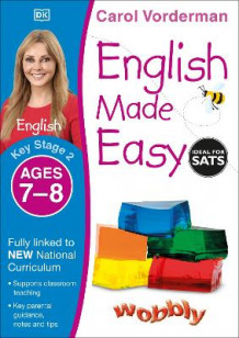 English Made Easy Ages 7-8 Key Stage 2: Ages 7-8, Key stage 2 av Carol Vorderman (Heftet)