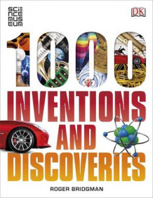 1000 Inventions and Discoveries av Roger Bridgman (Heftet)