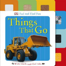 Feel and Find Fun Things That Go av DK (Pappbok)