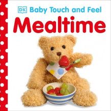 Baby Touch and Feel Mealtime av DK (Pappbok)