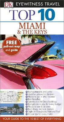 DK Eyewitness Top 10 Travel Guide: Miami & The Keys av Jeffrey Kennedy (Heftet)