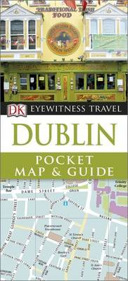 Dk Eyewitness Travel Pocket Map & Guide: Dublin av DK Publishing (Heftet)