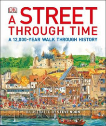 A Street Through Time av Steve Noon (Innbundet)