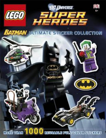 LEGO Batman Ultimate Sticker Collection LEGO DC Universe Super Heroes av DK (Heftet)