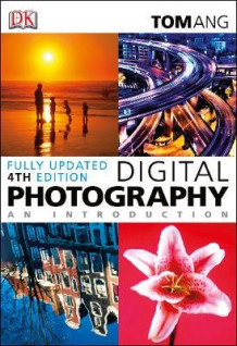 Digital Photography an Introduction av Tom Ang (Heftet)