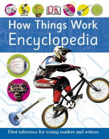 How Things Work Encyclopedia av DK (Heftet)