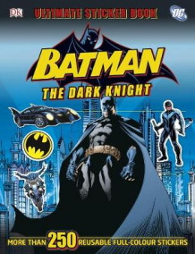 Batman the Dark Knight Ultimate Sticker Book av DK (Heftet)