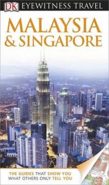 DK Eyewitness Travel Guide: Malaysia & Singapore av Ron Emmons (Heftet)