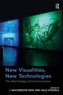 New Visualities, New Technologies av J. Macgregor Wise (Innbundet)