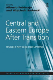 Central and Eastern Europe After Transition av Wojciech Sadurski (Innbundet)