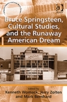 Bruce Springsteen, Cultural Studies and the Runaway American Dream av Jerry Zolten (Innbundet)